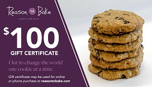 Reason To Bake - Gift Certificate -$100