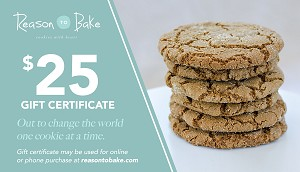 Reason To Bake - Gift Certificate -$25